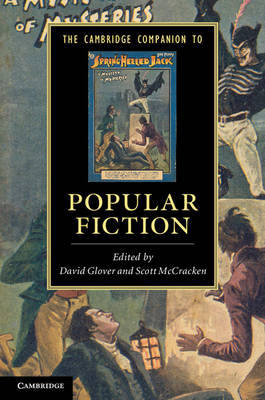 The Cambridge Companion to Popular Fiction by David Glover