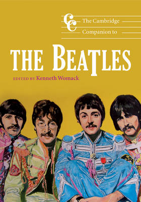 The Cambridge Companion to the Beatles by Kenneth (Pennsylvania State University) Womack