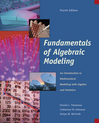 Fundamentals of Algebraic Modeling by Catherine W. Johnson, Daniel Timmons, Sonya McCook