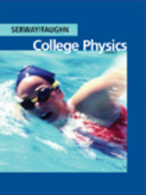 College Physics by Jerry S. Faughn, Raymond A. Serway