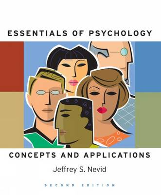 Essentials of Psychology Student Text Concepts and Applications by Jeffrey S. Nevid