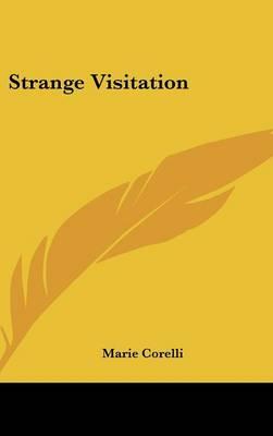 Strange Visitation by Marie Corelli