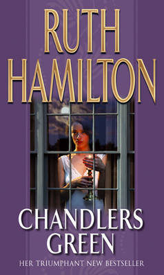Chandlers Green by Ruth Hamilton