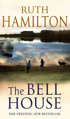 Bell House by Ruth Hamilton