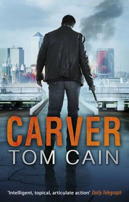 Carver by Tom Cain
