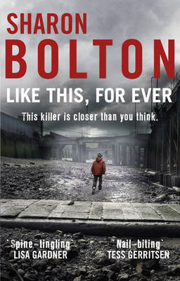 Like This, For Ever by S. J. Bolton