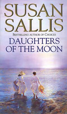 Daughters Of The Moon by Susan Sallis