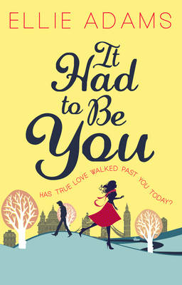 It Had to Be You by Jo Carnegie, Ellie Adams
