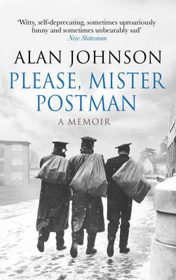 Please, Mister Postman by Alan Johnson