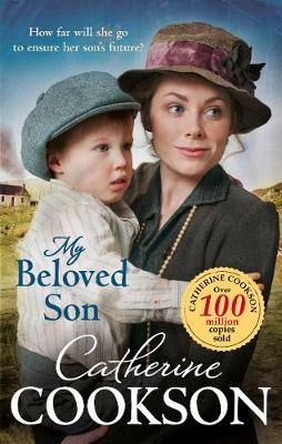 My Beloved Son by Catherine Cookson