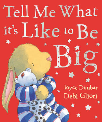 Tell Me What it's Like to be Big by Joyce Dunbar