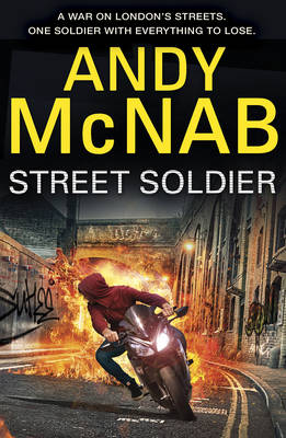 Cover for Street Soldier by Andy McNab