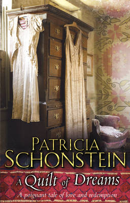 A Quilt of Dreams by Patricia Schonstein