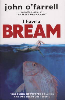 I Have a Bream by John O'farrell