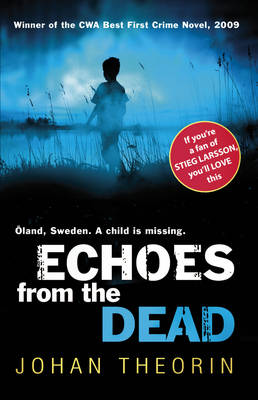 Echoes from the Dead by Johan Theorin