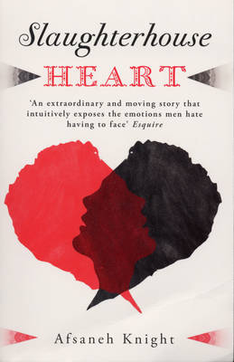 Slaughterhouse Heart by Afsaneh Knight