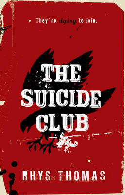 The Suicide Club by Rhys Thomas