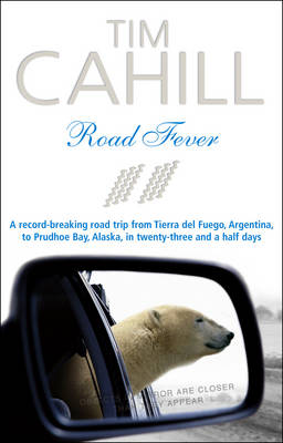 Road Fever by Tim Cahill