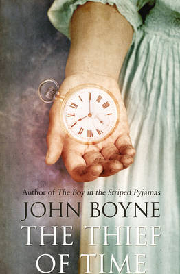 The Thief of Time by John Boyne