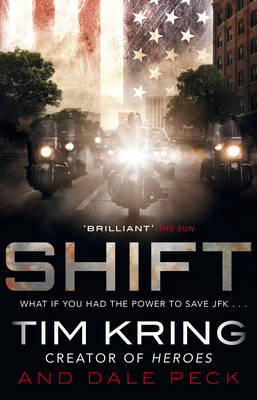 Shift by Tim Kring, Dale Peck