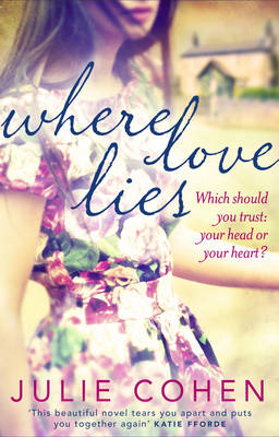Where Love Lies by Julie Cohen