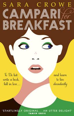 Campari for Breakfast by Sara Crowe