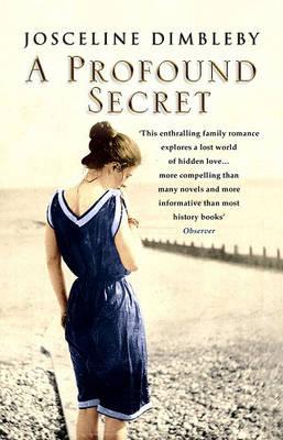 A Profound Secret by Josceline Dimbleby