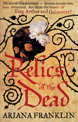 Relics of the Dead by Ariana Franklin
