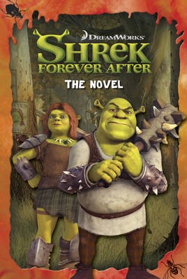 Shrek Forever After The Novel by