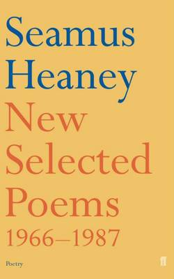 New Selected Poems, 1966-87 by Seamus Heaney