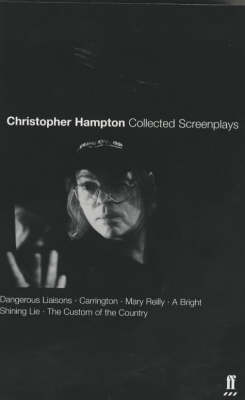 Collected Screenplays by Christopher Hampton