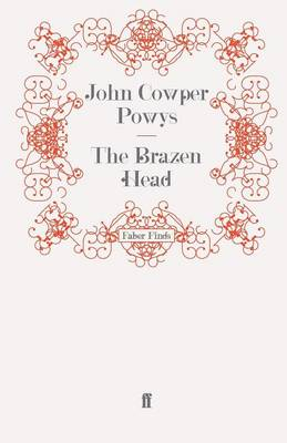 The Brazen Head by John Cowper Powys