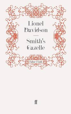 Smith'S Gazelle by Lionel Davidson