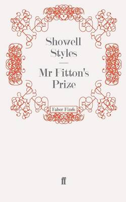 Mr Fitton's Prize Mr Fitton by Showell, Lt. Commander Styles F.R.G.S.