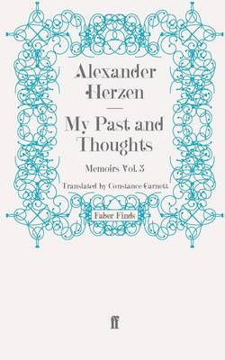 My Past and Thoughts Memoirs by Alexander Herzen