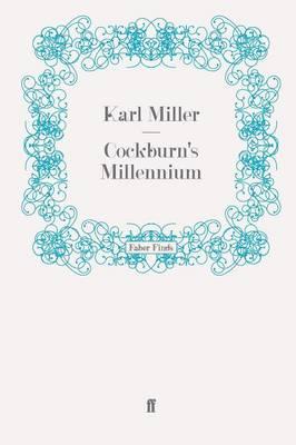 Cockburn's Millennium by Karl Miller