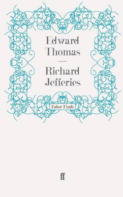 Richard Jefferies by Edward Thomas