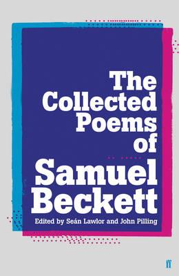 Collected Poems of Samuel Beckett by Samuel Beckett
