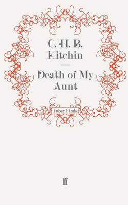 Death of My Aunt by C. H. B. Kitchin