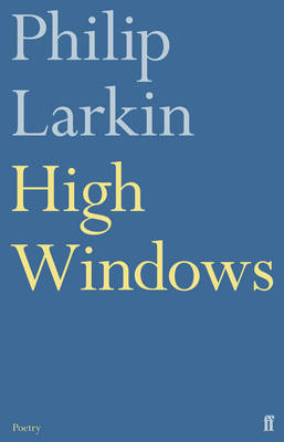 High Windows by Philip Larkin