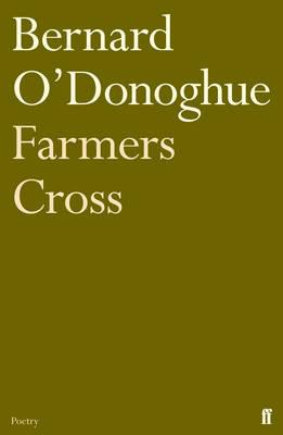 Farmers Cross by Bernard O'Donoghue
