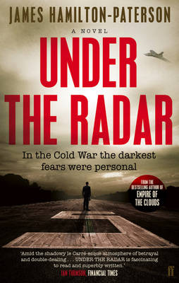 Under the Radar A Novel by James Hamilton-Paterson