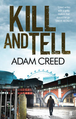 Kill and Tell by Adam Creed
