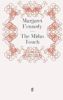 The Midas Touch by Margaret Kennedy