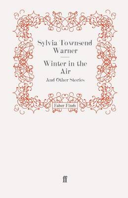 Winter in the Air And Other Stories by Sylvia Townsend Warner
