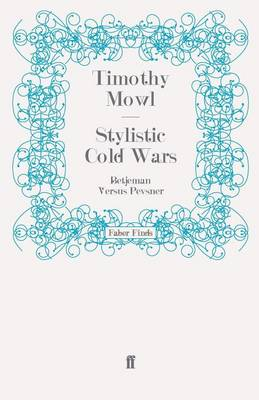 Stylistic Cold Wars Betjeman versus Pevsner by Timothy Mowl