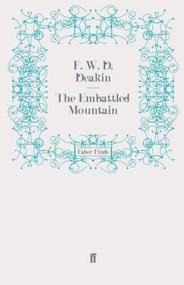 The Embattled Mountain by F. W. D. Deakin