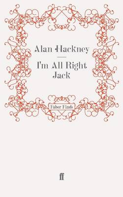 I'm All Right Jack by Alan Hackney