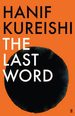 The Last Word by Hanif Kureishi