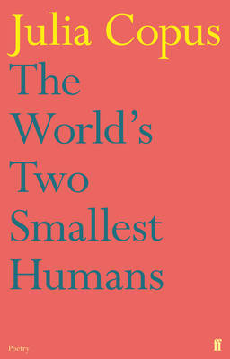 The World's Two Smallest Humans by Julia Copus
